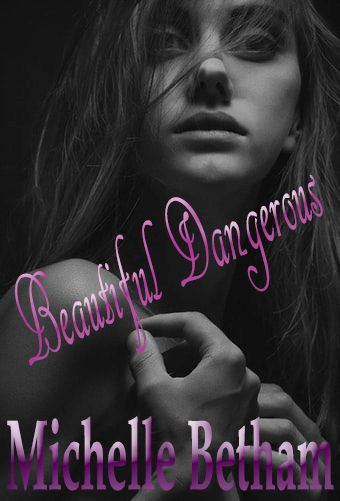 Beautiful Dangerous - New Romantic Suspense Coming Early 2020