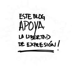 Este blog APOYA la libertad de expresión!