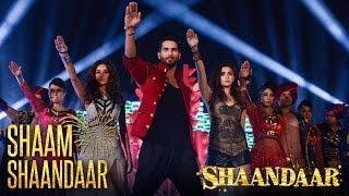 Shaam Shaandaar – Official Video _ Shaandaar _ Shahid Kapoor & Alia Bhatt _ Amit Trivedi
