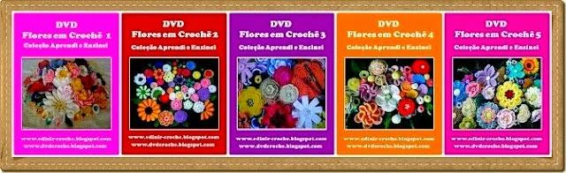 dvd flores em croche cinco volumes da coleção aprendi e ensinei com edinir-croche