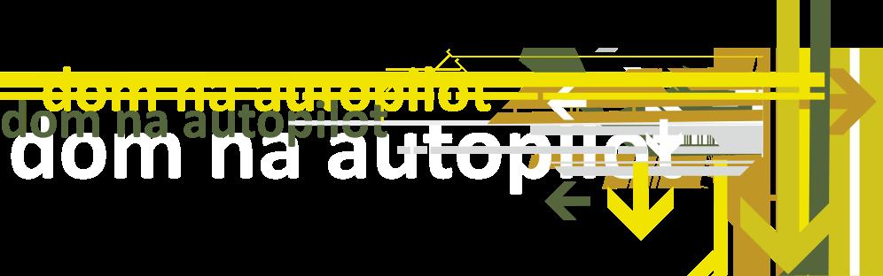dom na autopilot