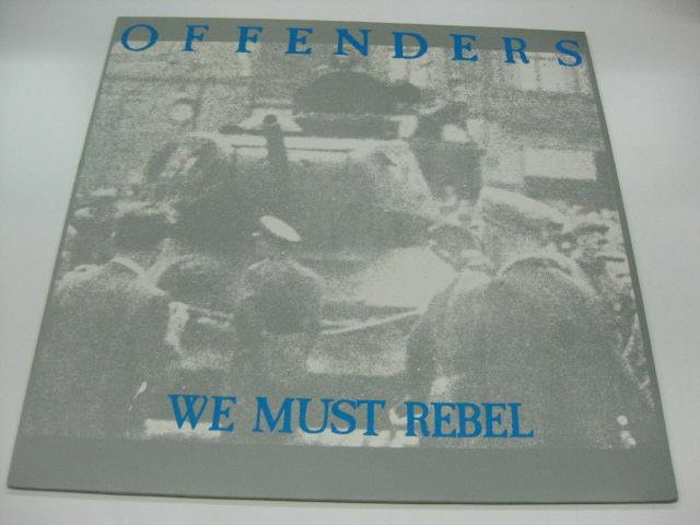Offenders - We Must Rebel