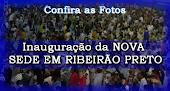Veja as Fotos de Inauguração da Nova Sede em Riberão Preto.Clique Aqui