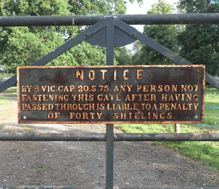 notice: any person not fastening this gate is liable to a penalty