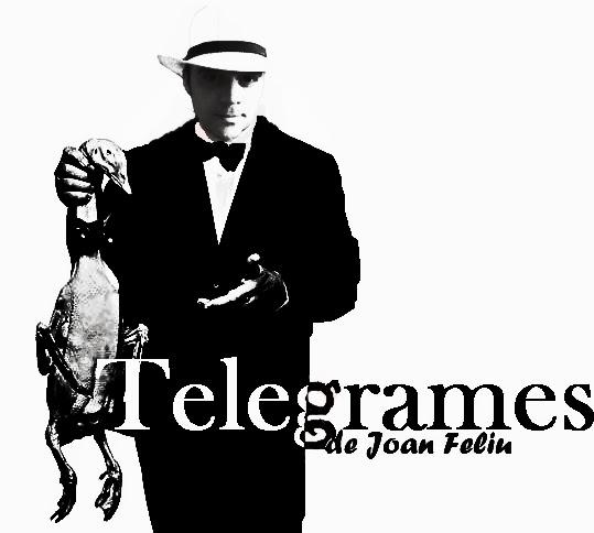 Telegrames de Joan Feliu