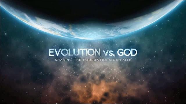 EVOLUTION VS. GOD