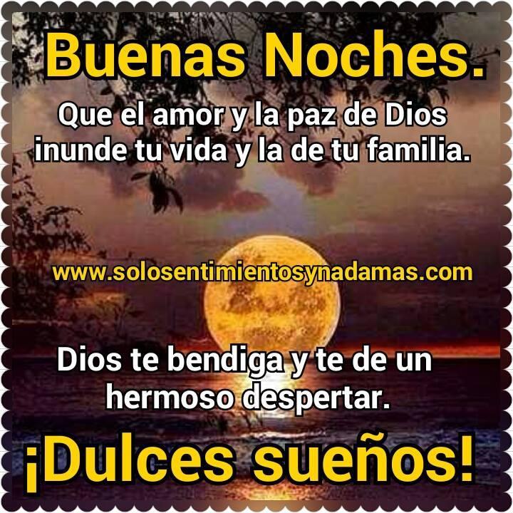 Buenas Noches Familia Dios Los Bendiga