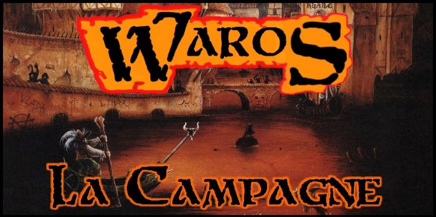 Waros, la Campagne