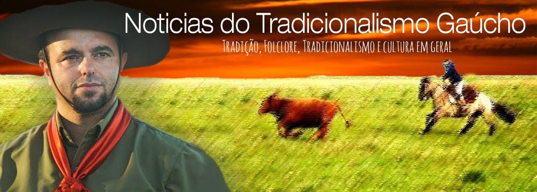 Tradição, Folclore e Cultura Gaúcha
