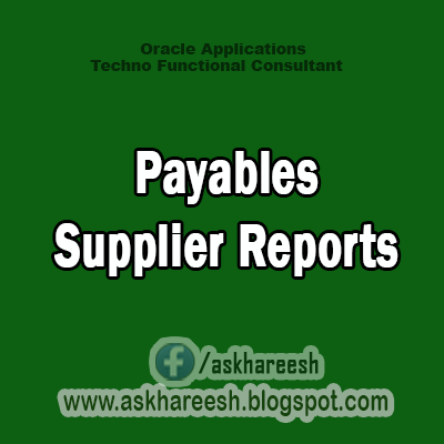 Payables Supplier Reports