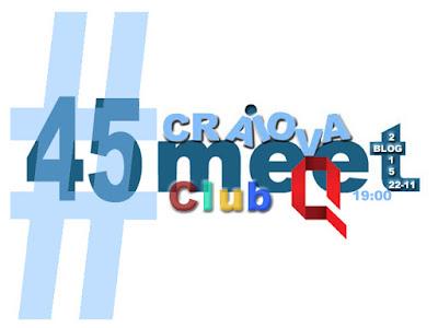 Vine Craiova Blog Meet #45 pe 22 Nov