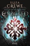 http://litaddictedbrit.blogspot.co.uk/2014/01/review-cracked-by-eliza-crewe.html