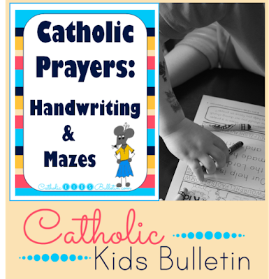 Catholic Prayers: Handwriting and Mazes activity pages to help kids learn their Catholic Prayers