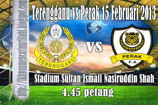 Keputusan Terengganu vs Perak 15 Februari 2013 - Liga Super 2013