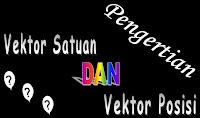 http://4.bp.blogspot.com/-m6SYd2vpdAY/UBrknK84sKI/AAAAAAAAAIw/mwjFC7TvcUo/s1600/pengertian+vektor+satuan+dan+vektor+posisi.jpg