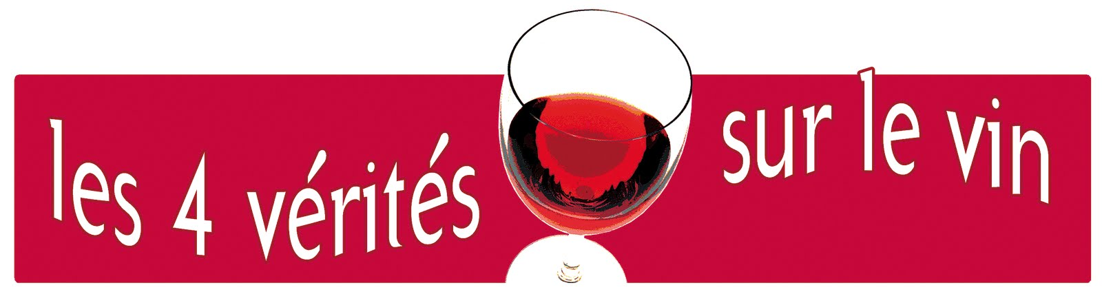 Les 4 vérités sur le Vin