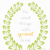 Do Small Things with Great Love {Free Printable}