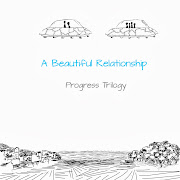 A Beautiful Relationship: Progress Trilogy