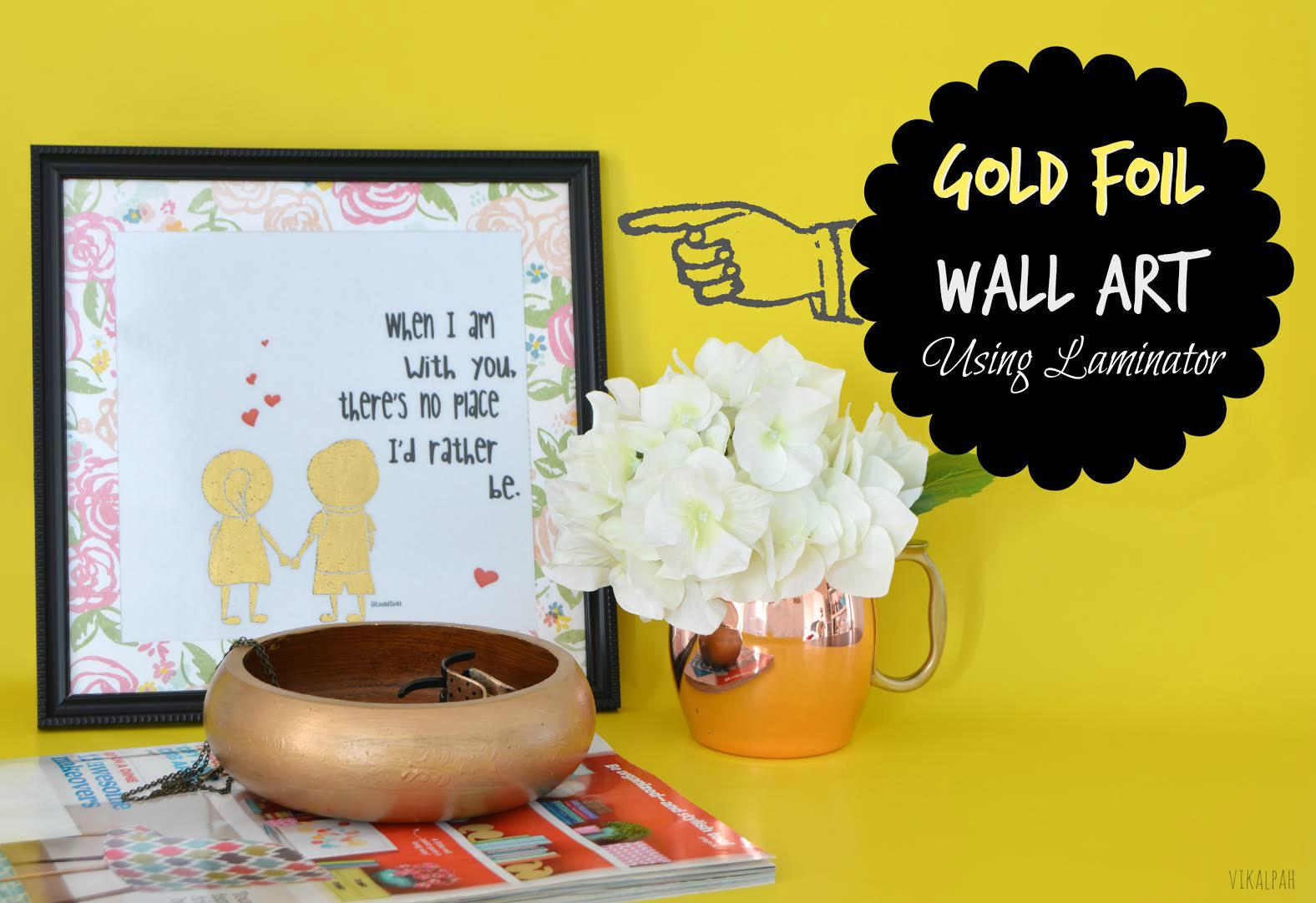 Vikalpah: Gold Foil Wall Art using Laminator