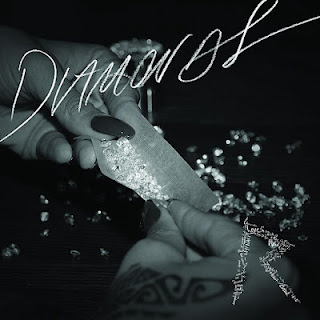 Diamonds - Rihanna