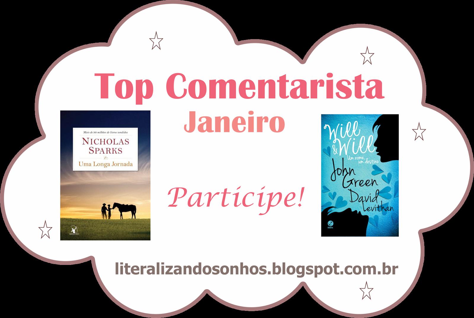http://literalizandosonhos.blogspot.com.br/2015/01/top-comentarista-3-janeiro.html