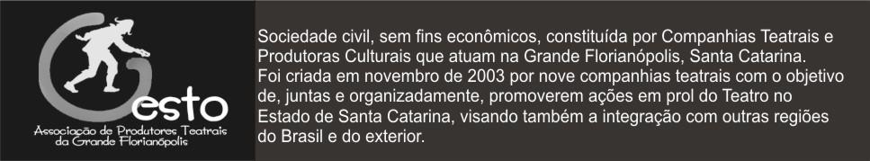 GESTO - Associação de Produtores Teatrais da Grande Florianópolis