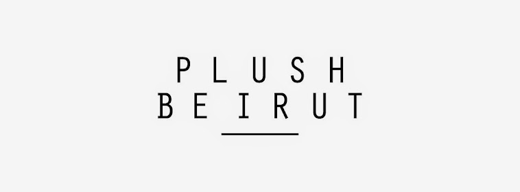 Plush Beirut - Lebanon's Best Fashion Blog