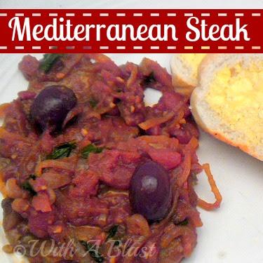 With A Blast: Mediterranean Steak - rich in flavor and saucy!    #mediterranean #steak #quickandeasyrecipe