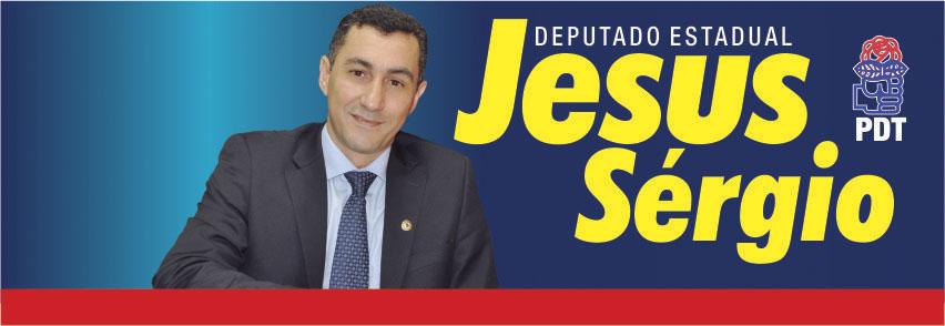 Dep. Jesus Sérgio