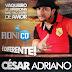 CÉSAR ADRIANO - MARÇO DE 2013 - AO VIVO EM 12 DBS - BY - OTÁVIO CDS