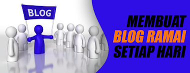 Membuat Blog Agar Ramai Pengunjung Setiap Hari