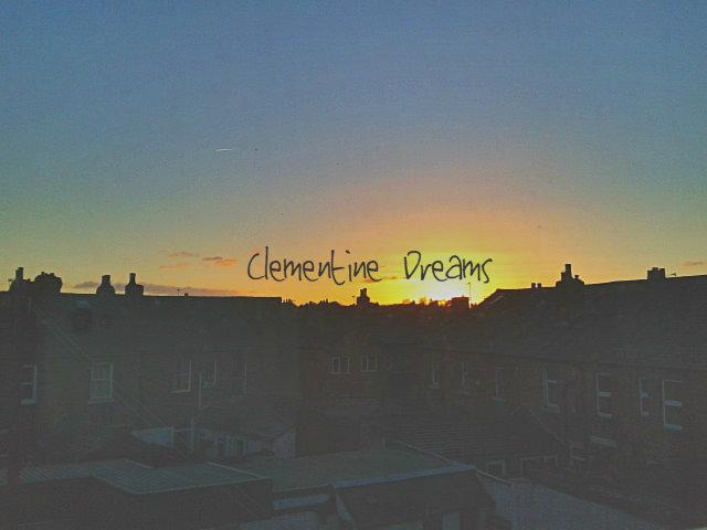 Clementine Dreams