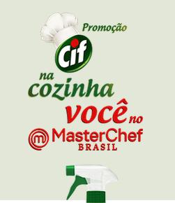 Participar da promoção CIF na Cozinha você no Masterchef