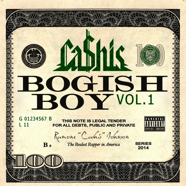 Ca$his - Bogish Boy, Vol. 1 Cover