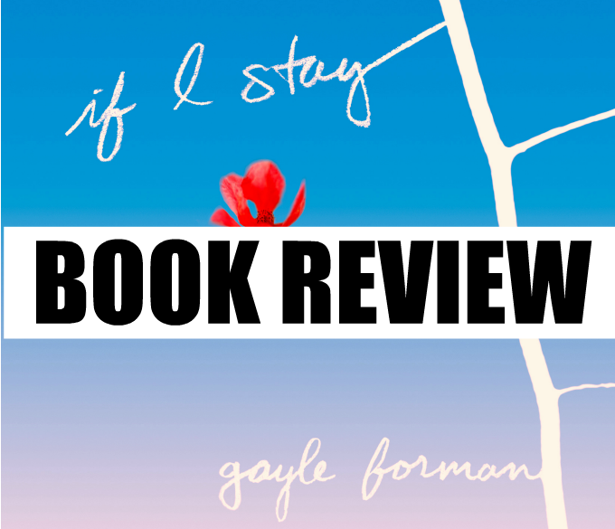 if i stay by gayle forman book review