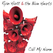 Ryan Hart & The Blue Hearts-Call My Name (2012)