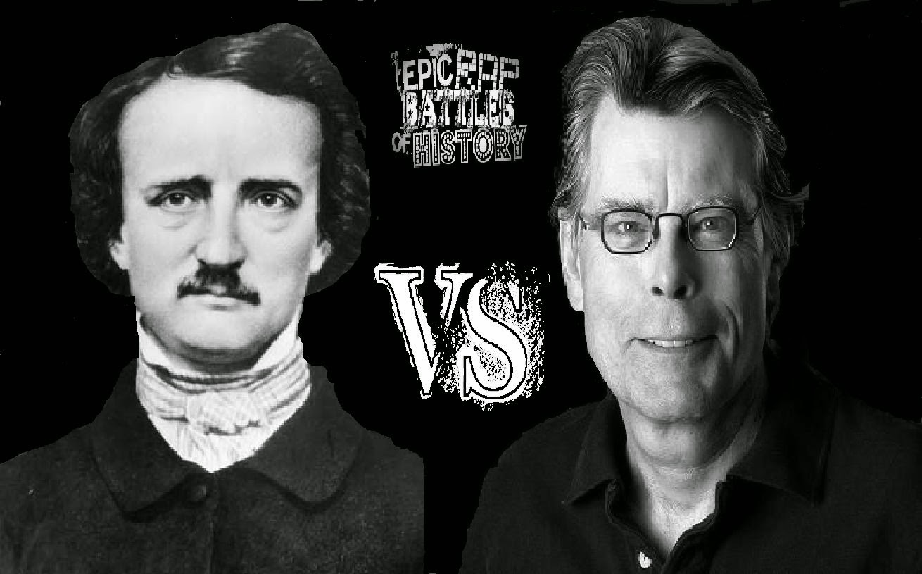king vs poe R1: who had the darkest pastr2: who would win in a fist fight all are in their primer3: best authorr4: most influentialr5: all their creations fi.