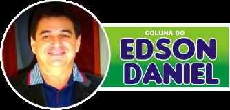 Coluna do Edson Daniel