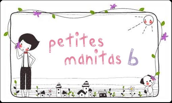 PETITES MANITAS B