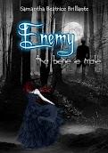 Enemy ~ tra bene e male