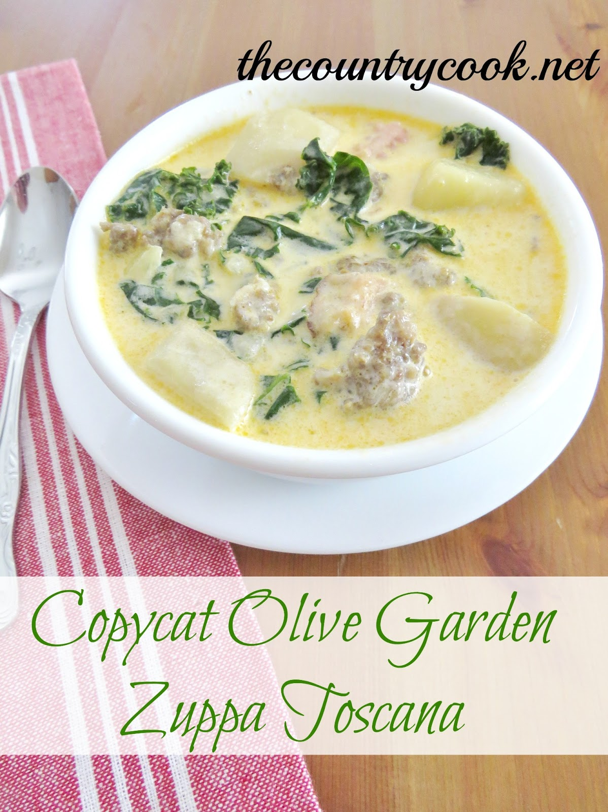 The Country Cook Copycat Olive Garden Zuppa Toscana