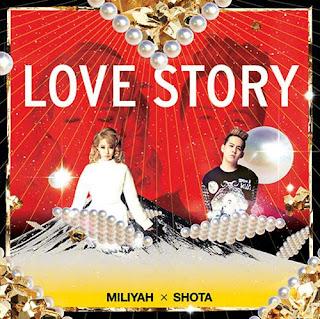 Miliyah Kato X Shota Shimizu 加藤ミリヤ × 清水翔太 - Love Story