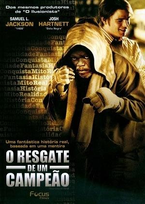 Filme O Resgate de um Campeão 2007 Torrent