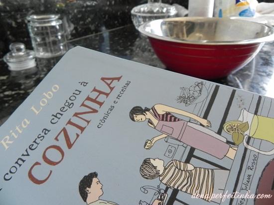 'A conversa chegou na cozinha' - de Rita Lobo - LIVRO