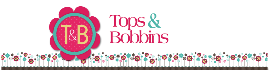 Tops and Bobbins