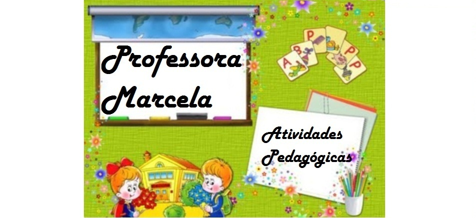 Profª Marcela - atividades