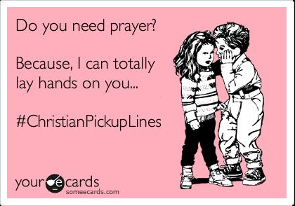 https://chasingcloudnine.wordpress.com/2012/05/01/christian-pickup-lines/