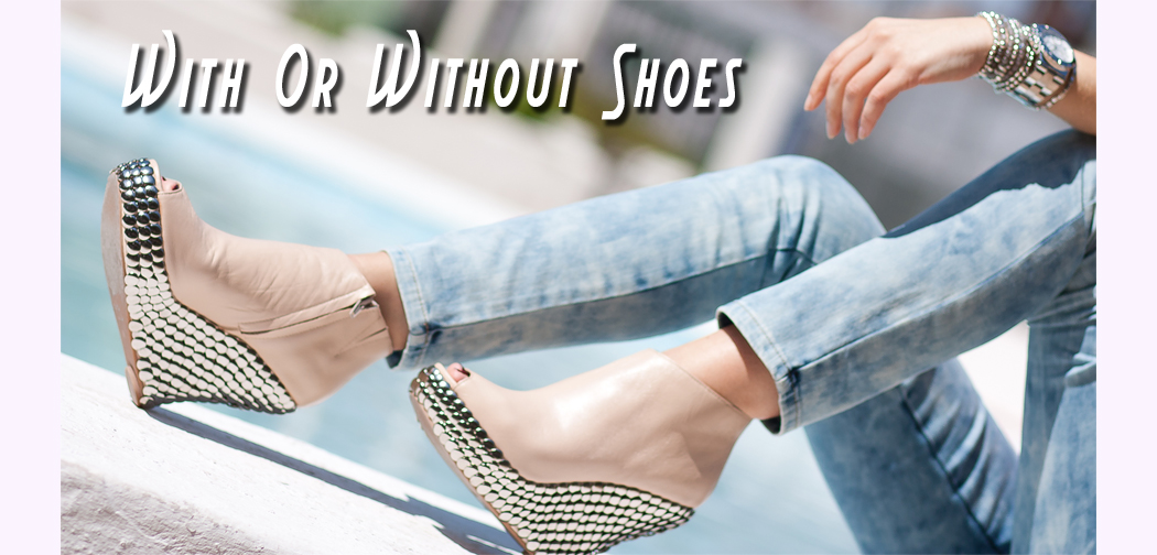 ! With Or Without Shoes - Blog Moda Valencia, ESPAÑA