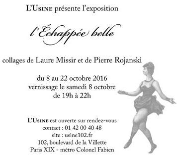 Laure MISSIR et Pierre ROJANSKI, EXPOSITION L'ÉCHAPPÉE BELLE, Galerie L'Usine, PARIS