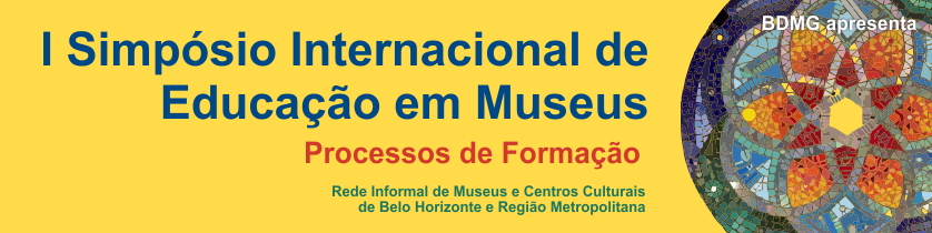 I Simpósio Internacional de Educação em Museus